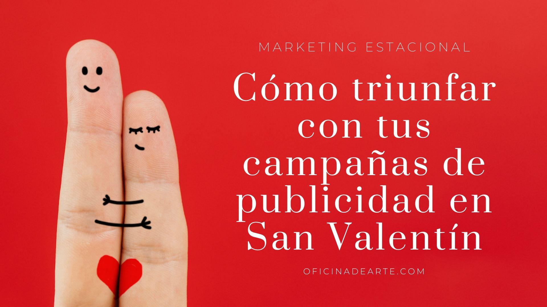 campañas de publicidad en San Valenín